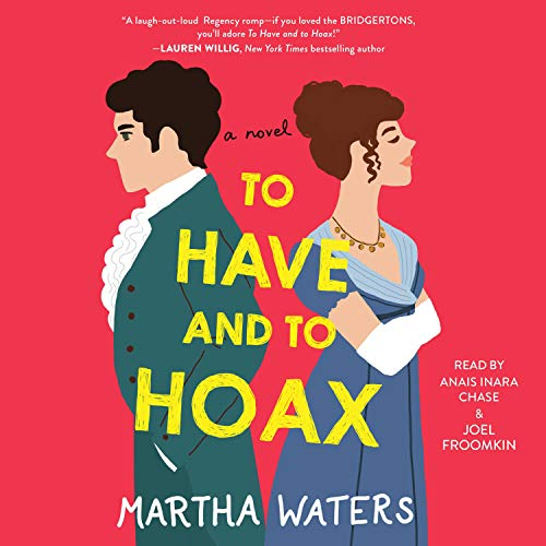 To Have and to Hoax Audiobook By Martha Waters cover art