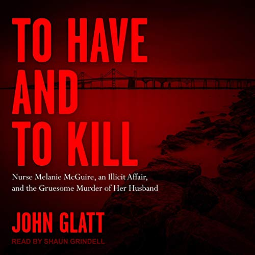 To Have and to Kill Audiobook By John Glatt cover art