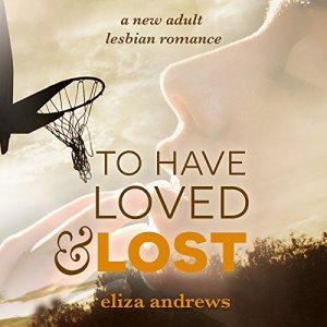 To Have Loved & Lost Audiobook By Eliza Andrews cover art