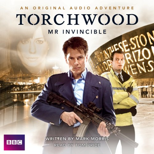 Torchwood: Mr Invincible Audiobook By Mark Morris cover art