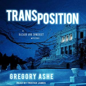 Transposition Audiobook By Gregory Ashe cover art