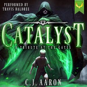 Tribute at the Gates: An Epic Fantasy Saga Audiobook By C. J. Aaron cover art