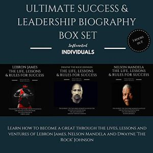 Ultimate Success & Leadership Biography Box Set Audiobook By Influential Individuals cover art