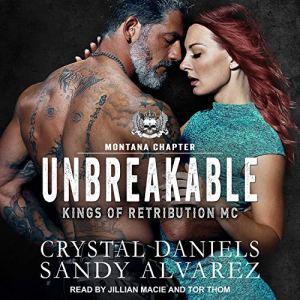 Unbreakable Audiobook By Crystal Daniels, Sandy Alvarez cover art