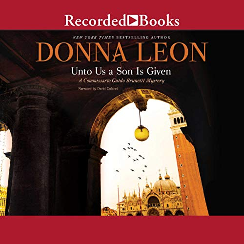 Unto Us a Son Is Given Audiobook By Donna Leon cover art