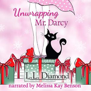 Unwrapping Mr. Darcy Audiobook By L.L. Diamond cover art
