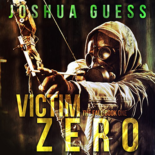 Victim Zero Audiobook By Joshua Guess cover art