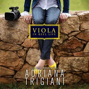 Viola in Reel Life Audiobook By Adriana Trigiani cover art