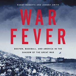 War Fever Audiobook By Randy Roberts, Johnny Smith cover art