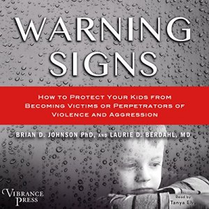 Warning Signs Audiobook By Brian D. Johnson PhD, Laurie D. Berdahl MD cover art
