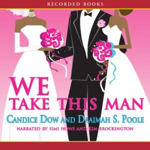We Take This Man Audiobook By Candice Dow cover art