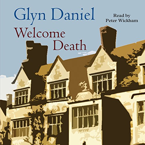 Welcome Death Audiobook By Glyn Daniel cover art