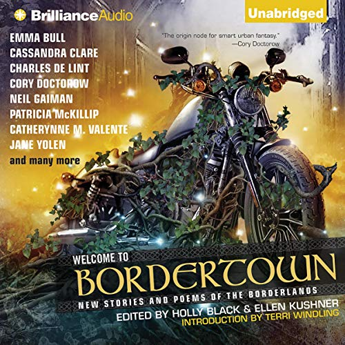 Welcome to Bordertown Audiobook By Holly Black (editor), Ellen Kushner (editor) cover art