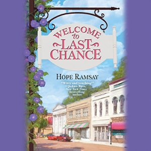 Welcome to Last Chance Audiobook By Hope Ramsay cover art