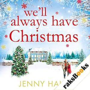 We'll Always Have Christmas Audiobook By Jenny Hale cover art