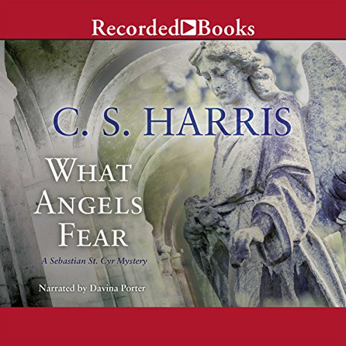 What Angels Fear Audiobook By C. S. Harris cover art