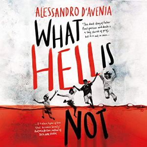What Hell Is Not Audiobook By Alessandro D'Avenia, Jeremy Parzen - translator cover art