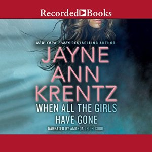 When All the Girls Have Gone Audiobook By Jayne Ann Krentz cover art