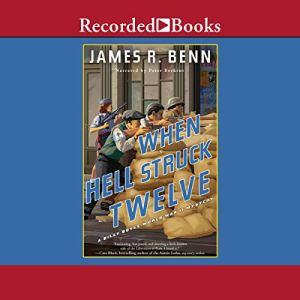 When Hell Struck Twelve Audiobook By James R. Benn cover art
