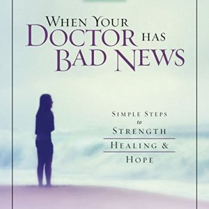 When Your Doctor Has Bad News Audiobook By Al B. Weir cover art