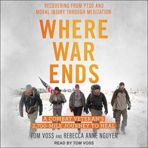 Where War Ends Audiobook By Tom Voss, Rebecca Anne Nguyen cover art