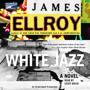 White Jazz Audiobook By James Ellroy cover art