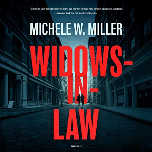 Widows-in-Law Audiobook By Michele W. Miller cover art
