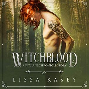 Witchblood Audiobook By Lissa Kasey cover art
