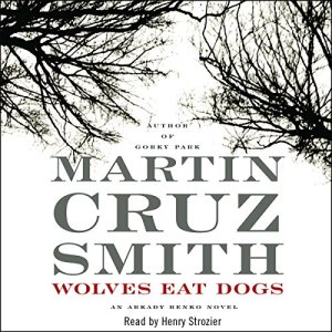 Wolves Eat Dogs Audiobook By Martin Cruz Smith cover art