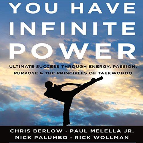 You Have Infinite Power Audiobook By Chris Berlow, Paul Melella Jr., Nick Palumbo, Rick Wollman cover art