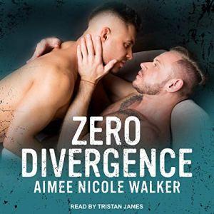 Zero Divergence Audiobook By Aimee Nicole Walker cover art