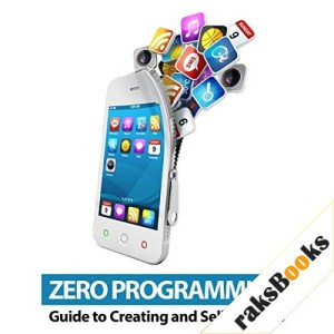 Zero Programming Guide to Creating and Selling Apps Audiobook By Doug and Chuck cover art