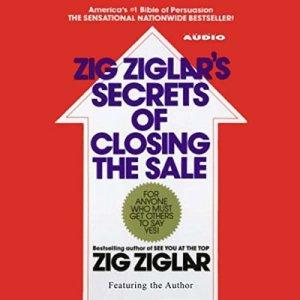 Zig Ziglar's Secrets of Closing the Sale Audiobook By Zig Ziglar cover art