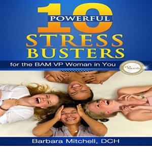 10 Powerful Stress Busters Audiobook By Barbara Mitchell DCH cover art