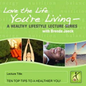 10 Top Tips for a Healthier You Audiobook By Brenda Jaeck cover art