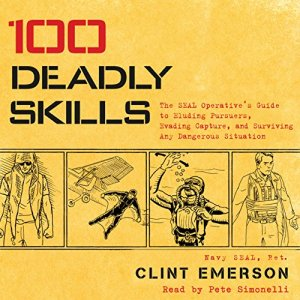 100 Deadly Skills Audiobook By Clint Emerson cover art