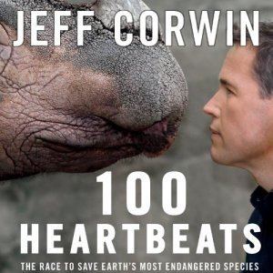 100 Heartbeats Audiobook By Jeff Corwin cover art