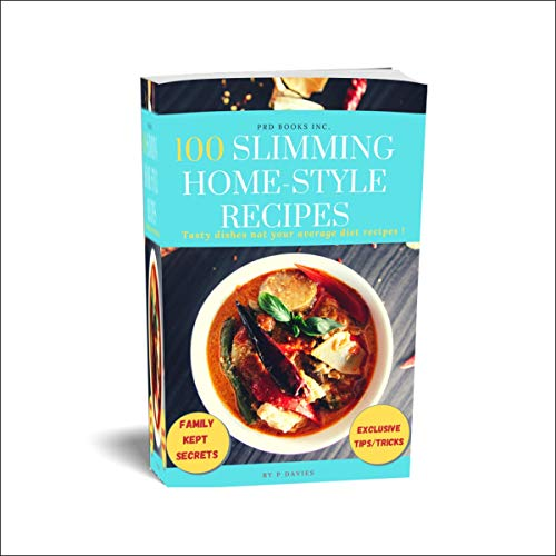100 Slimming Home-Style Recipes Audiobook By Prince Davies cover art