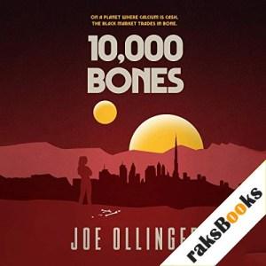 10,000 Bones Audiobook By Joe Ollinger cover art