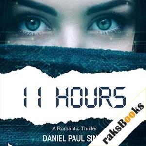 11 Hours Audiobook By Daniel Paul Singh cover art