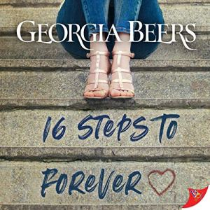 16 Steps to Forever Audiobook By Georgia Beers cover art
