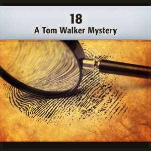 18: A Tom Walker Mystery Audiobook By Deaver Brown cover art