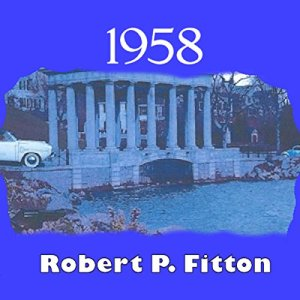 1958 Audiobook By Robert P. Fitton cover art