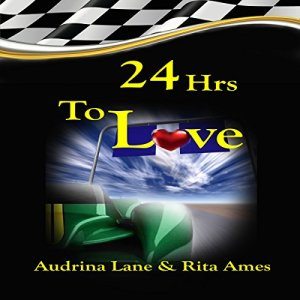 24Hrs to Love Audiobook By Rita Ames, Audrina Lane cover art
