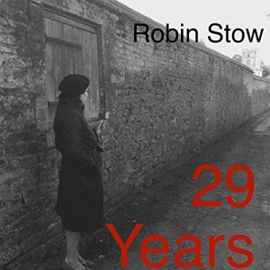 29 Years Audiobook By Robin Stow cover art