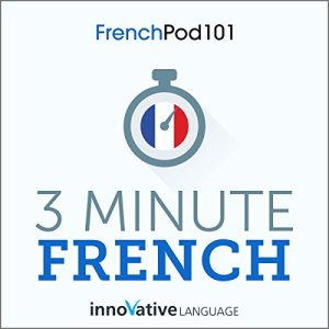 3-Minute French Audiobook By Innovative Language Learning LLC cover art
