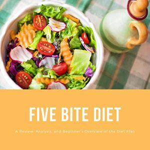 5 Bite Diet Audiobook By Bruce Ackerberg cover art