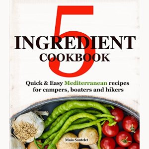 5 Ingredient Cookbook Audiobook By Maia Sautelet cover art