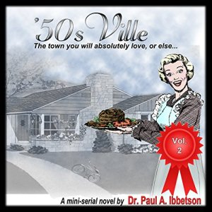 '50sVille Vol. 2 Audiobook By Dr. Paul A. Ibbetson cover art