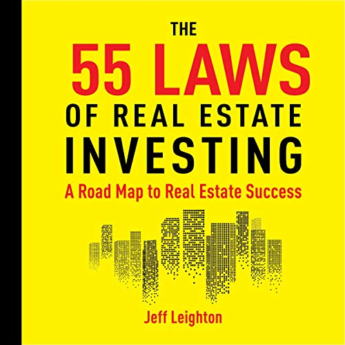 55 Laws of Real Estate Investing Audiobook By Jeff Leighton cover art